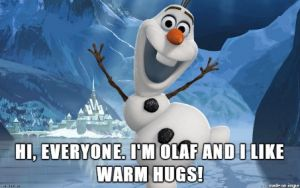 """Olaf from Frozen with caption """"Hi everyone. I'm Olaf and I like warm hugs!"""""""