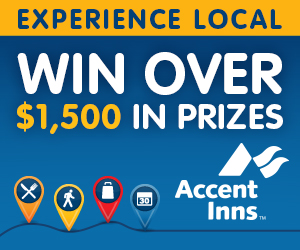Accent Inn experience local contest. win $1500 in prizes