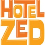 Hotel Zed coming to Victoria BC this May 2014
